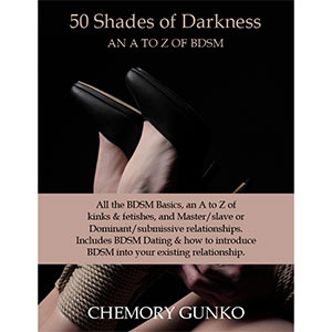 50 Shades of Darkness: A an Z of the basics of BDSM